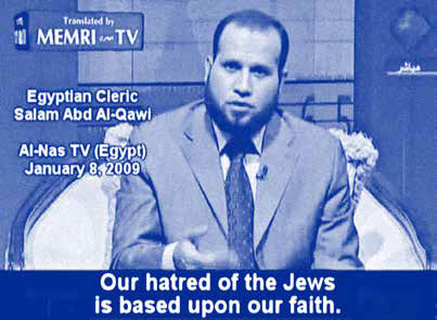 "Egyptian Cleric: ""Our hatred of the Jews is based upon our faith."""